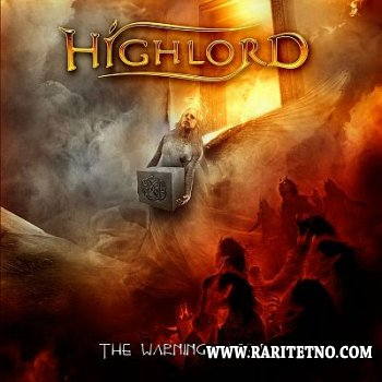 Highlord - The Warning After 2013 (LOSSLESS)