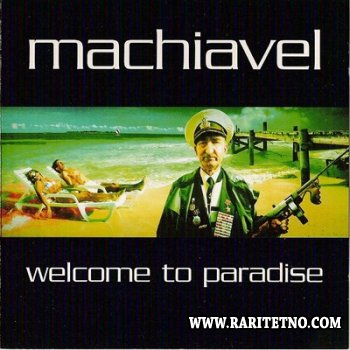 Machiavel - Welcome To Paradise 2003