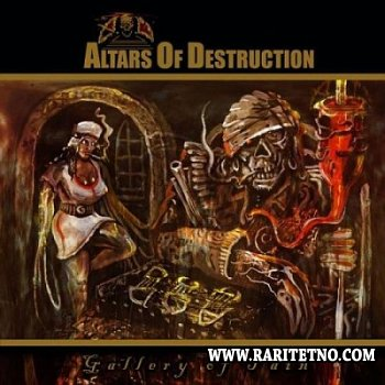 Altars of Destruction - Gallery of Pain 2010 (LOSSLESS)