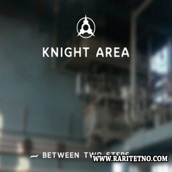 Knight Area - Between Two Steps (EP) 2013