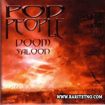 Pod People - Doom Saloon 2004