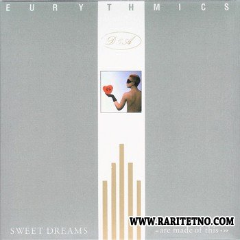Eurythmics - Sweet Dreams (Are Made Of This) (Remastered) 1983 (2005)