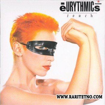 Eurythmics - Touch (Remastered) 1983 (2005)