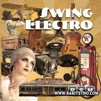Reliable Source Music - Electro Swing  2013