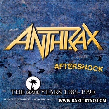 Anthrax - Aftershock: The Island Years 1985-1990 (4 CD) 2013