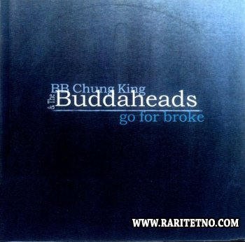 The Buddaheads - Go For Broke 2000