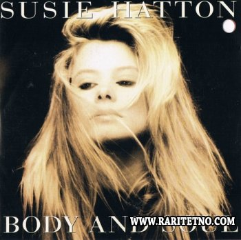 Susie Hatton - Body And Soul 1991
