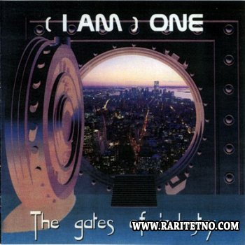 (I Am) One - The Gates Of Industry 2003