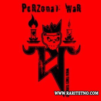 Perzonal War - When Time Turn Red 2005