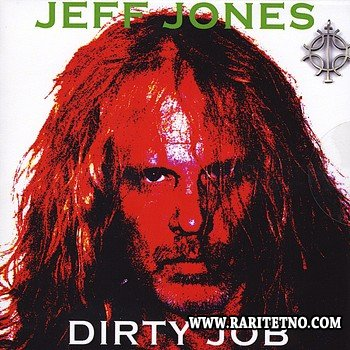 Jeff Jones - Dirty Job 2011