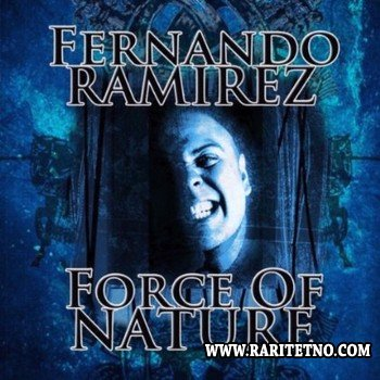 Fernando Ramirez - Force of Nature 2013