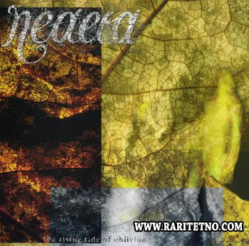 Neaera - The Rising Tide Of Oblivion 2005