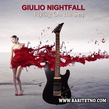 Giulio Nightfall - Flying On the Sea 2013