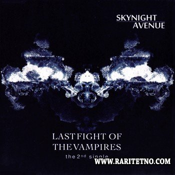 Skynight Avenue - Eppur Si Muove /  Last Fight Of The Vampires (2 CDM) 2013