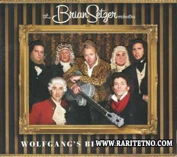 The Brian Setzer Orchestra - Wolfgang's Big Night Out 2007 (Lossless+MP3)
