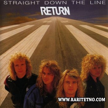 Return - Straight Down The Line 1989