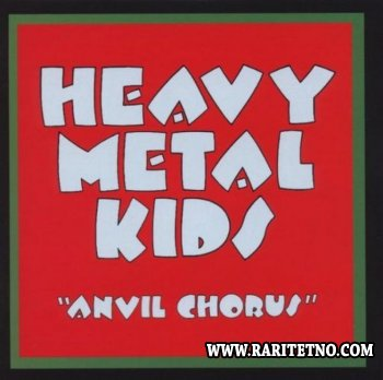 Heavy Metal Kids - Anvil Chorus 1975