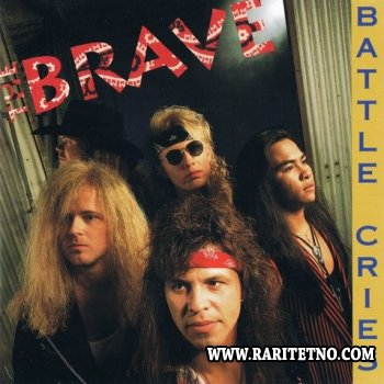 The Brave - Battle Cries 1992 (Lossless + MP3)