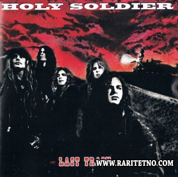 Holy Soldier - Last Train 1992 (Lossless + MP3)