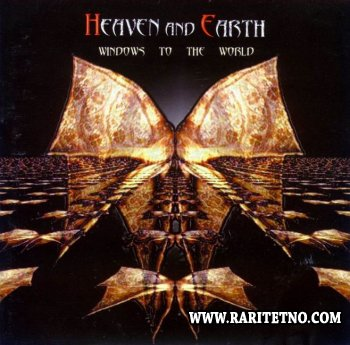 Heaven & Earth - Windows To The World 2000