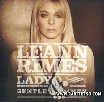 LeAnn Rimes - Lady & Gentlemen 2011 (Lossless+MP3)