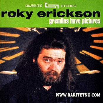 Roky Erickson - Gremlins Have Pictures 2005