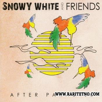 Snowy White & Friends - After Paradise 2012