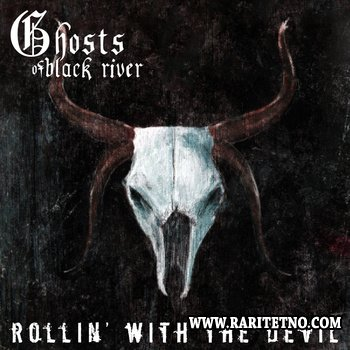 Ghosts of Black River - Rollin' with the Devil (EP) 2013