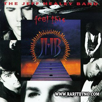 he Jeff Healey Band - Feel This  1992