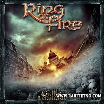 Ring Of Fire - Battle Of Leningrad 2014