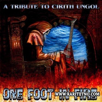 VA - A Tribute To Cirith Ungol - One Foot In Fire 2005