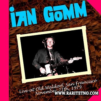 Ian Gomm - Live At Old Waldorf 1979