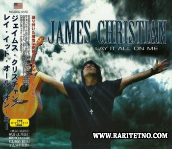 James Christian -  Lay It All On Me 2013 (Lossless)