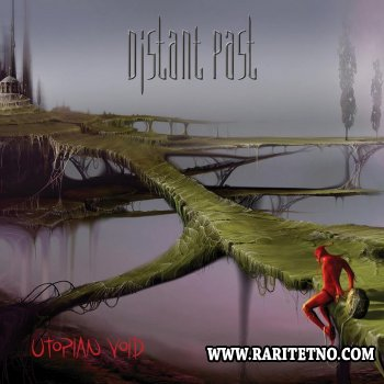 Distant Past - Utopian Void 2014