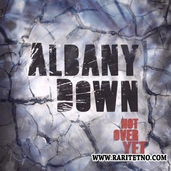 Albany Down - Not Over Yet 2013