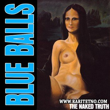 Blue Balls - The Naked Truth 1990