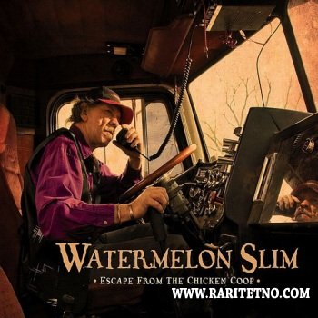 Watermelon Slim - Escape from the Chicken Coop 2009