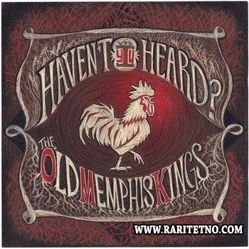 Old Memphis Kings - Haven't You Heard Vol. 1 2013