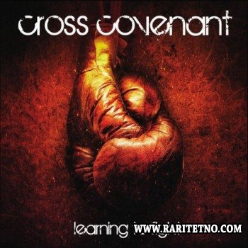 Cross Covenant - Learning to Fight 2013