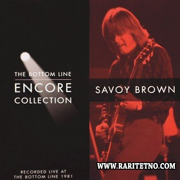Savoy Brown - The Bottom Line Encore Collection (1999) 2013