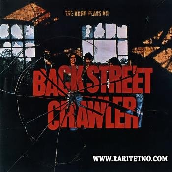 Back Street Crawler - The Band Plays On  1975