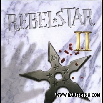 Rebelstar -  Rebelstar II 2013 (Lossless + MP3)