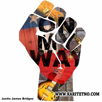 Justin James Bridges - On My Way 2013