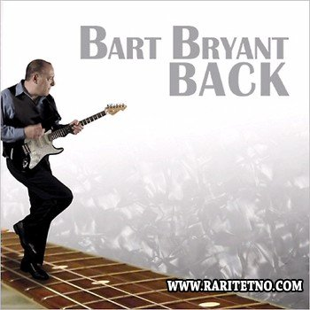 Bart Bryant - Back 2014