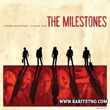 The Milestones - Higher Mountain: Closer Sun 2014