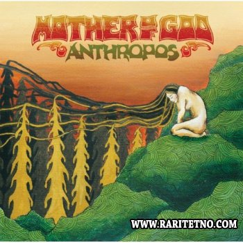 Mother Of God - Anthropos 2012