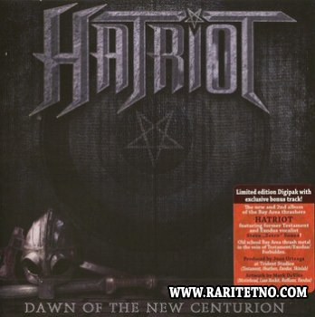 Hatriot - Dawn Of The New Centurion (Lim.Edition) (Lossless + MP3) 2014
