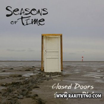 Seasons Of Time - Closed Doors To Open Plain 2014