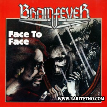 Brainfever - Face To Face [Vinyl Rip] 1985 (LOSSLESS)
