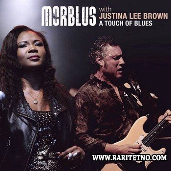 Morblus & Justina Lee Brown - A Touch of Blues 2014